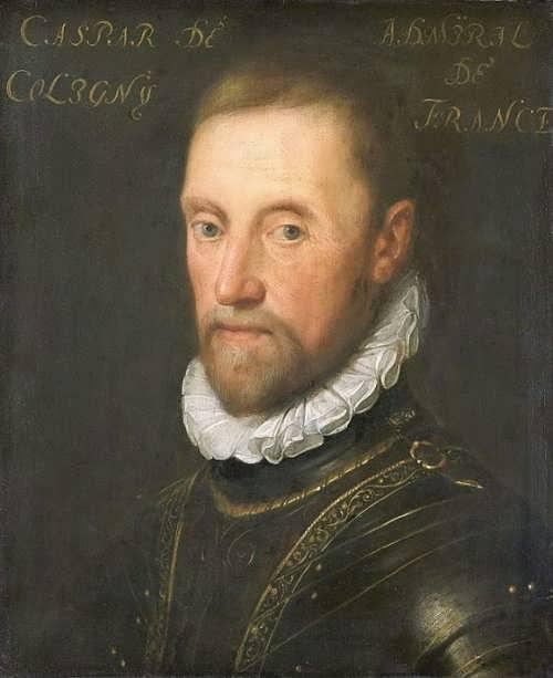 Ambitious Admiral Gaspard de Coligny was killed in the massacre